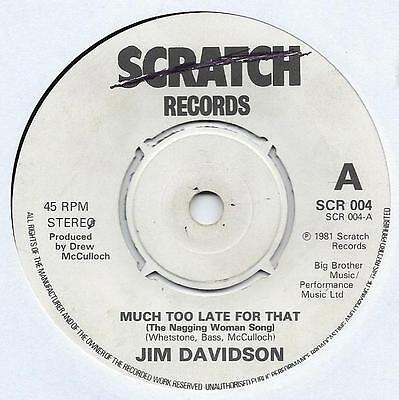 """Jim Davidson - Much Too Late For That (The Nagging Woman Song) - 7"""" Single"""