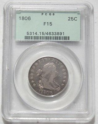 1806 Draped Bust Quarter PCGS F15 Problem Free Coin in Older Holder