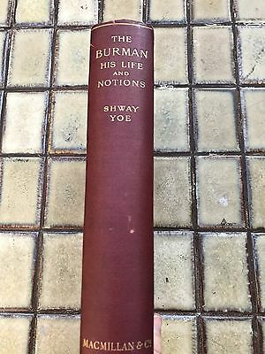 The Burman His Life And Notions 1910 Customs Of Burma 3rd Edition