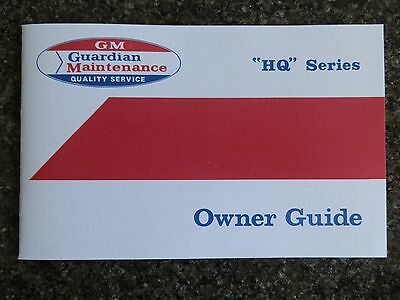 Holden Hq Owners Guide Incl ''bonus Swing Tag''   100% Guarantee.