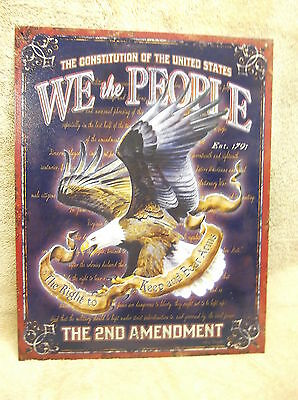 """9/""""x12/"""" right to bear arms,2nd Amendment/""""metal sign /""""We the People"""