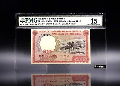 1961 Malaya & British Borneo $10 Small A S/N PMG 45 P-9a Choice Extremely Fine