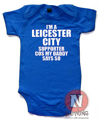 I'm a Leicester city supporter Cute Babygrow Baby Suit Great Gift vest