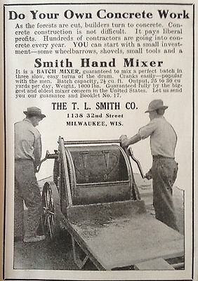 Antique 1913 Ad(F6)~T.l. Smith Co. Milwaukee, Wis. Smith Hand Concrete Mixer