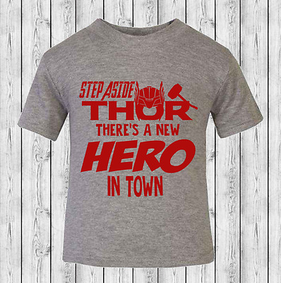 Step Aside Thor There's a New Hero Baby T-shirt Toddler T-shirt 100% Cotton
