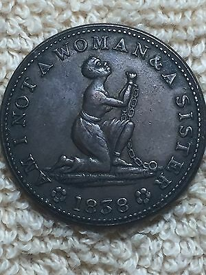 """Hard Times. 1838 Anti Slavery Token. """"Am I not a Woman and a Sister"""".Make Offer"""