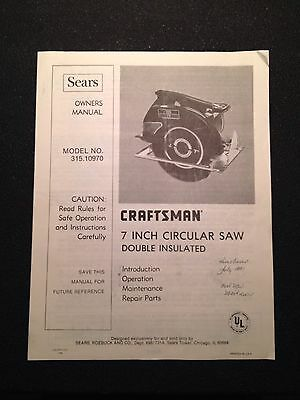 Sears Craftsman 7 Inch Circular Saw Owners Manual Model No 315.10970 Parts List