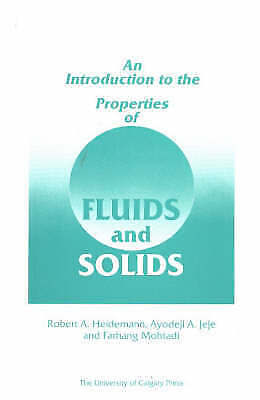 Introduction to the Properties of Fluids and Solids by Ayodeji A. Jeje,...