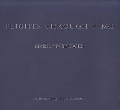 Flights Through Time by Marilyn Bridges (Paperback, 2007)