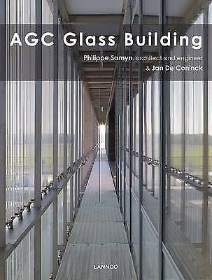AGC Glass Building by Jan de Coninck, Philippe Samyn (Hardback, 2014)