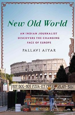 New Old World by Pallavi Aiyar (Hardback, 2015)