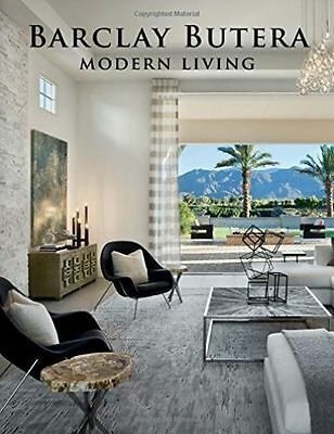 Barclay Butera Modern Living by Barclay Butera (Hardback, 2016)