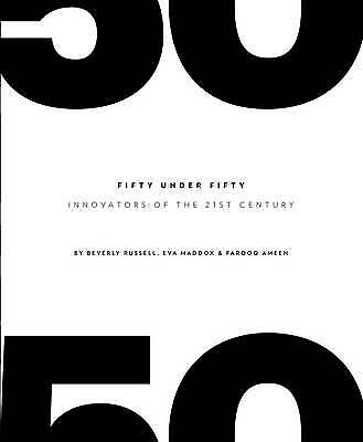 50 Under 50: Innovators of the 21st Century by The Images Publishing Group,...
