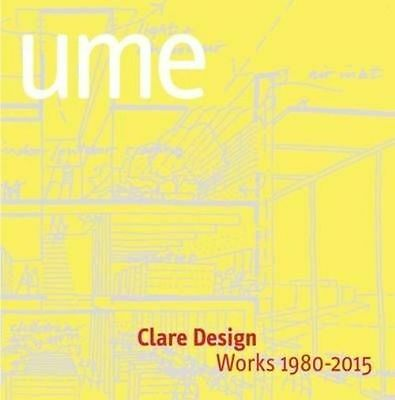Clare Design: UME : Works 1980-2015 by Oro Editions (Paperback, 2015)