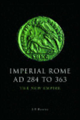 Imperial Rome AD 284 to 363: The New Empire by Jill Harries (Paperback, 2012)