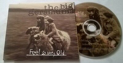 The Big Geraniums * Feel So Very Old * Rare 2 Track Cd 1995 Irish
