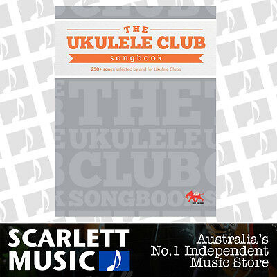 The Ukulele Club Songbook - 250+ Songs - Hal Leonard Song Book *BRAND NEW*