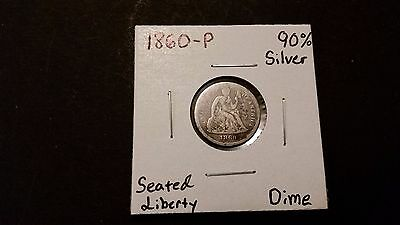 1860-P Seated Liberty Dime! 90% Silver! Free Shipping!