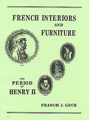 French Henry II Furniture & Interior Design Decorative Elements / Scarce Book