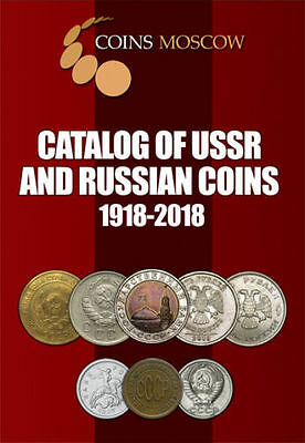 SOVIET and RUSSIAN COIN CATALOG 1918-2018 New