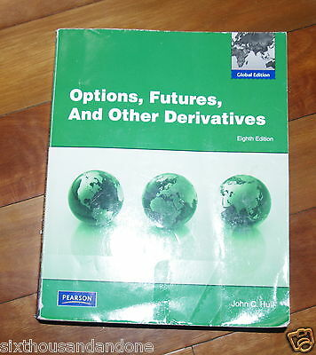 Options, Futures, and other derivatives 8th edition John Hull