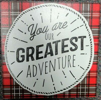 You are Our Greatest Adventure decor