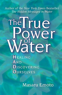 The True Power Of Water by Masaru Emoto - Paperback - NEW - Book