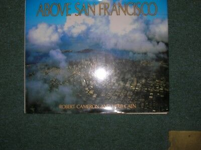 ABOVE SAN FRANCISCO. (SIGNED)., Caen, Herb., Used; Very Good Book