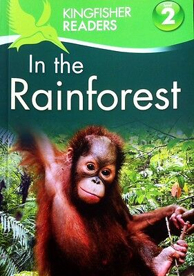 In The Rainforest | Children's Book | Level 2 | Age 6+ | Kingfisher Readers |New