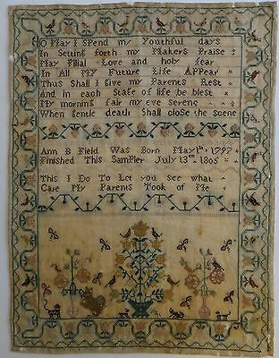 Rare Silk 1805 Needlework Sampler, signed Ann B. Field, nice saying & details.