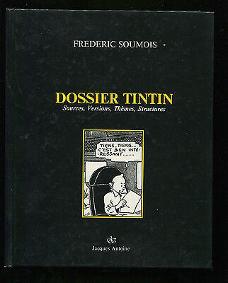 Frederic Soumois Dossier Tintin Sources, Versions, Themes, Structures 1987