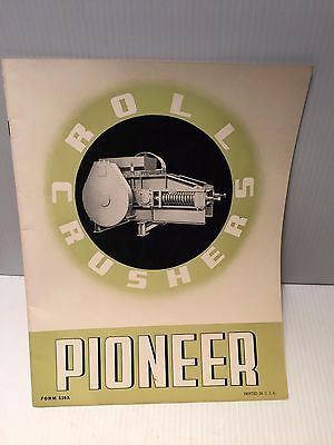 1940's VINTAGE Pioneer Roll Crushers Marketing Brochure  Form 530A   18 pages