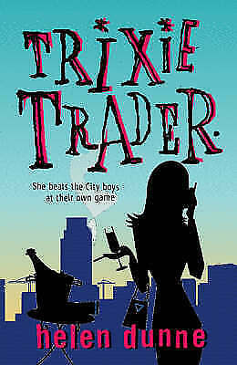Trixie Trader, Helen Dunne, Used; Good Book