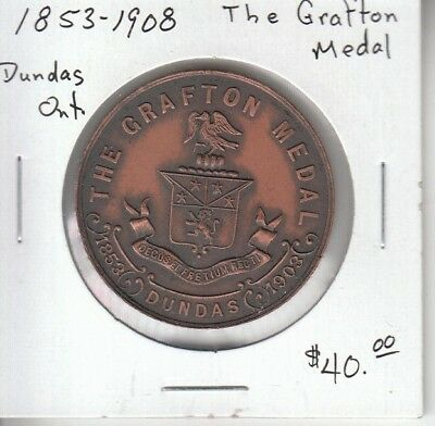 Dundas Ontario - The Grafton Medal - 1853-1903