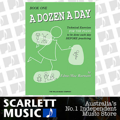 A Dozen a Day - Book 1 ( One / First ) Technical Excercises - Piano By Edna-Mae.