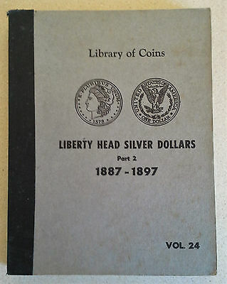 Library of Coins Liberty Head Silver Dollars Album Part 2 1887-1897