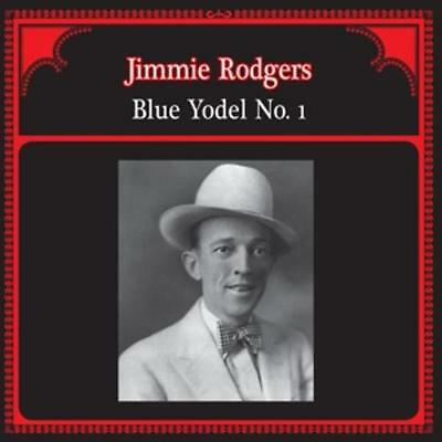 Blue Yodel No.1 von Jimmie Rodgers (2015) LP Vinyl NEW