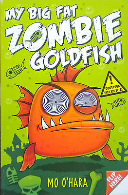 My Big Fat Zombie Goldfish | Children's Story Book | Mo O'Hara | New