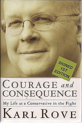 AUTOGRAPHED SIGNED Courage and Consequence Karl Rove 1ST/1ST COA BECKETT FreeS&H
