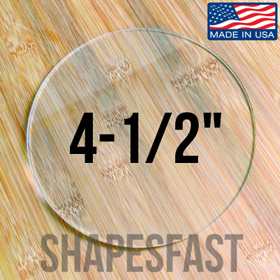 "4-1/2"" (4.500) Clear Acrylic Plexiglass Lucite Circle Round Disc Diameter"