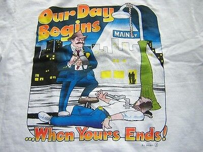 S4899 vintage? t-shirt Cops detective Our Day Begins when Yours ends Adult M