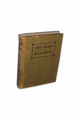 The Story of Beaumont Florence Stratton 1925 Texas Texana