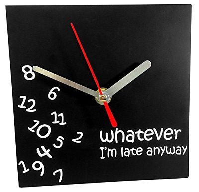 Square Desk Table Novelty Clock Whatever Im Late Anyway Home Office Decors New