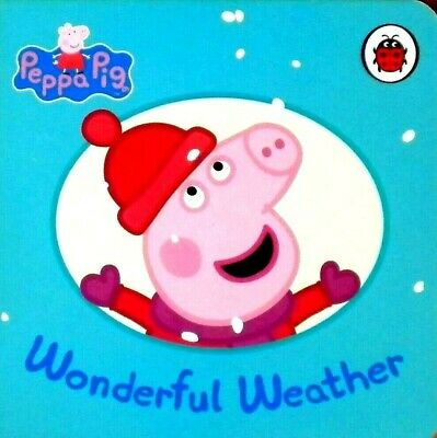 Peppa Pig | Wonderful Weather | Children's Board Book | Early Learning |Ladybird