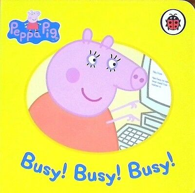 Peppa Pig   Busy Busy Busy   Children's Board Book   Early Learning   Ladybird