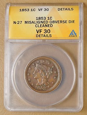 1853 Braided Hair Large Cent  N-27 Misaligned Obverse Dies ANACS VF30 Details #