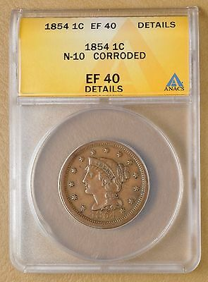 1854 Braided Hair Large Cent  N-10 ANACS EF40 Details #