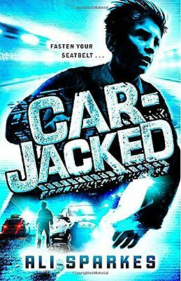 Car-Jacked New Paperback Book Ali Sparkes