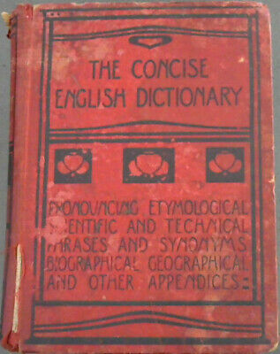 The Concise English Dictionary : Pronouncing, Etymological, Scientific and Tec..