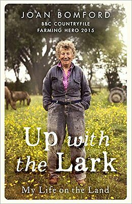 Up with the Lark My Life on the Land by Joan Bomford 9781473626973 - Pre-Order